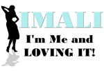 I'm Me and Loving It!