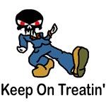 Halloween humor t-shirts, Keep on Treatin'!