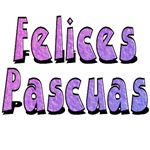 Felices Pascuas, Happy Easter T-Shirts and Gifts!