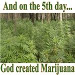 God Created Marijuana Tshirts