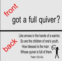 got a full quiver/Psalm 127:4-5a