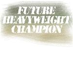 Future Heavyweight Champion