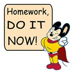 Mighty Mouse Homework Do It Now