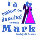 I'd Rather Be Dancing With Mark