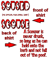 Soused Scouse--Never Drunk...(red)