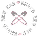 Brand New Dad of a Girl T-shirts Gifts