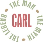 Carl the Man the Myth the Legend T-shirts Gifts