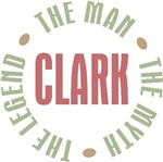 Clark the Man the Myth the Legend T-shirts Gifts
