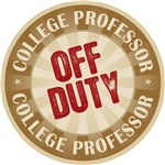 Off Duty College Professor T-shirts Gifts