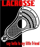 Lacrosse Say Hello