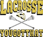 Lacrosse YouGotThat