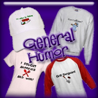 General Humor T-shirts & Gifts