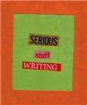 Serious Stuff Writing