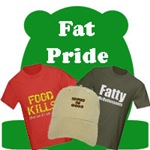 Fat Pride and Chubby Jokes on T-Shirts & Gifts