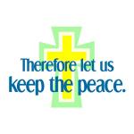 Keep the Peace - Apparel