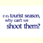 Tourist Season - Apparel