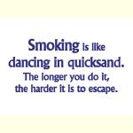 Smoking is Quicksand - Apparel