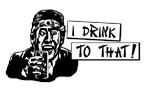 I DRINK TO THAT! Takashi