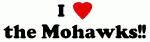 I Love the Mohawks!!