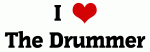 I Love The Drummer