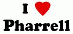 I Love Pharrell