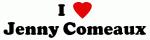 I Love Jenny Comeaux