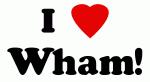 I Love Wham!