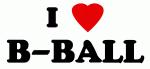 I Love B-BALL