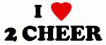 I Love 2 CHEER