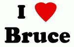 I Love Bruce