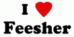 I Love Feesher