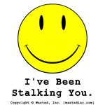 I've Been Stalking You