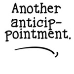 Another Antici-pointment