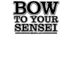 Bow to your Sensei shirts - basic