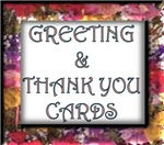 GREETING & THANK YOU CARDS