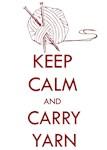 Keep Calm & Carry Yarn