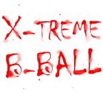 X-treme B-Ball