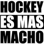 Hockey Es Mas Macho