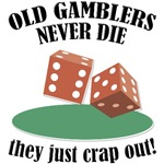 Old Gamblers Never Die