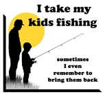 I Take My Kids Fishing
