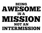 Awesome is a Mission