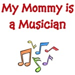 My Mommy Is A Musician