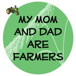 My Mom and Dad are Farmers