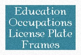 Education Occupations License Plate Frames