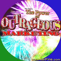 The Power of Outrageous Marketing