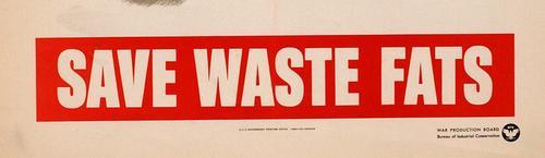 SAVE WASTE FATS (WAR PRODUCTION BOARD) 1942