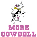 More Cowbell, Girl