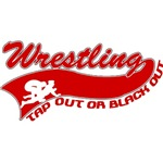 Wrestling; tap out or black out