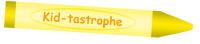 Kid-tastrophe
