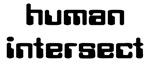 Human Intersect